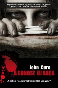 John Cure A gonosz új arca KockaCica Blogja